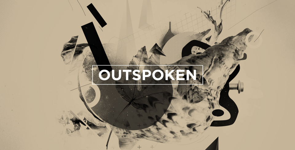 outspoken